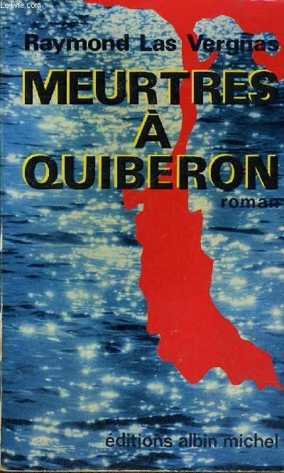 MEURTRES A QUIBERON - LES ENQUETES ED COLETTE LAMBERT
