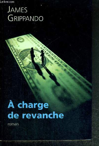 A CHARGE DE REVANCHE