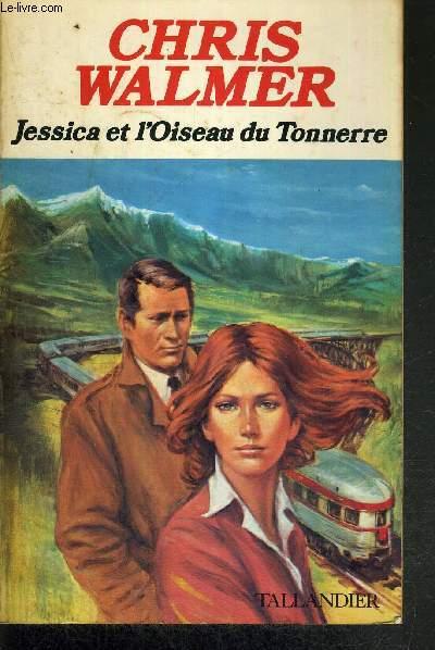 JESSICA ET L'OISEAU DU TONNERRE