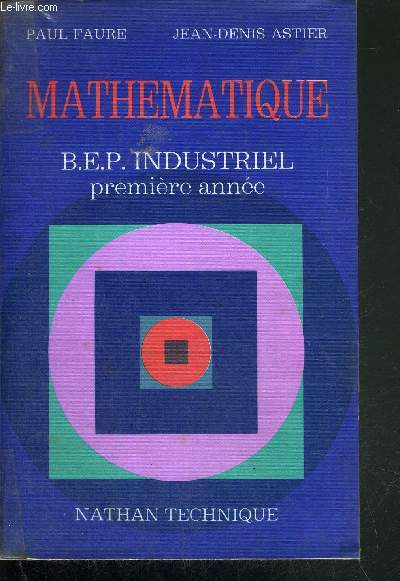 MATHEMATIQUE - BEP INDUSTRIEL 1re ANNEE