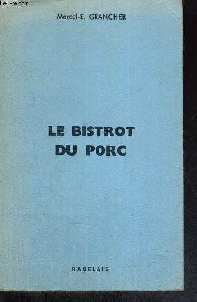 LE BISTROT DU PORC