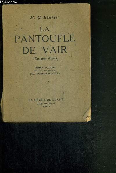 LA PANTOUFLE DE VAIR