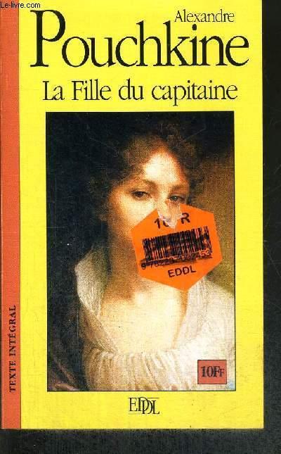LA FILLE DU CAPITAINE - TEXTE INTEGRAL