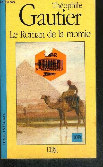 LE ROMAN DE LA MOMIE - TEXTE INTEGRAL