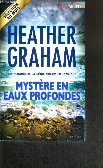MYSTERE EN EAUX PROFONDES - BEST SELLERS SUSPENSE - ROMAN DE LA SERIE KREWE OF HUNTERS