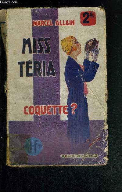 MISS TERIA COQUETTE? GRAND ROMAN POLICIER INEDIT
