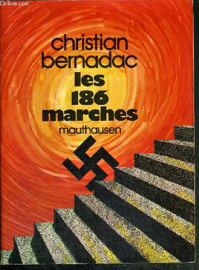 LES 186 MARCHES - MAUTHAUSEN