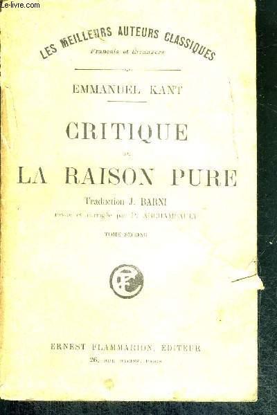 CRITIQUE DE LA RAISON PURE - TOME SECOND - les meilleurs auteurs classiques français et étrangers -