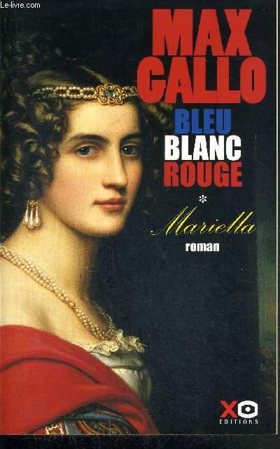 BLEU BLANC ROUGE - TOME I -  MARIELLA