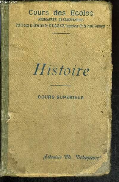 HISTOIRE COURS SUPERIEUR - COURS DES ECOLES PRIMAIRES ELEMENTAIRES