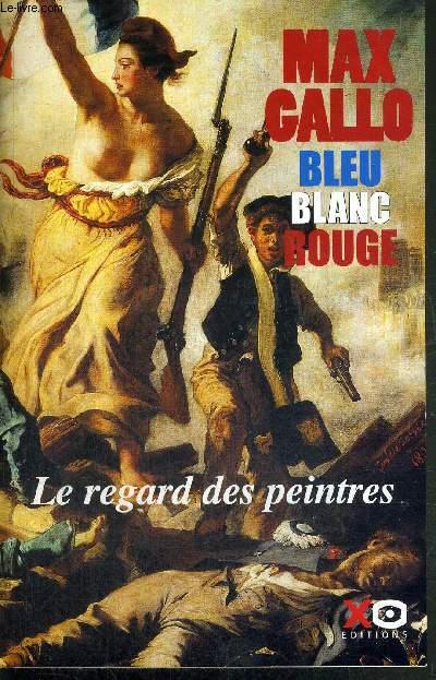 BLEU BLANC ROUGE LE REGARD DES PEINTRES