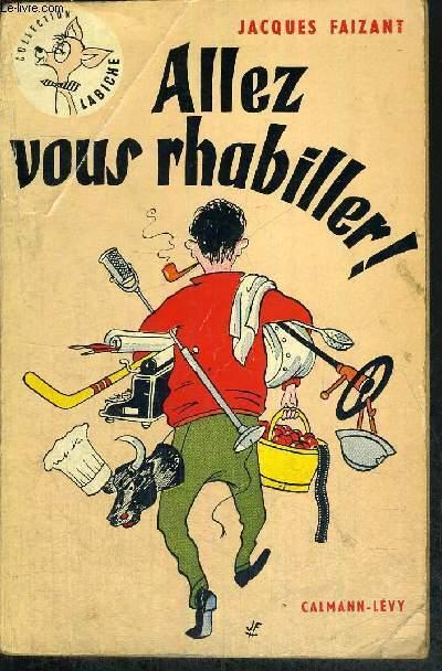 ALLEZ VOUS RHABILLER! COLLECTION LABICHE