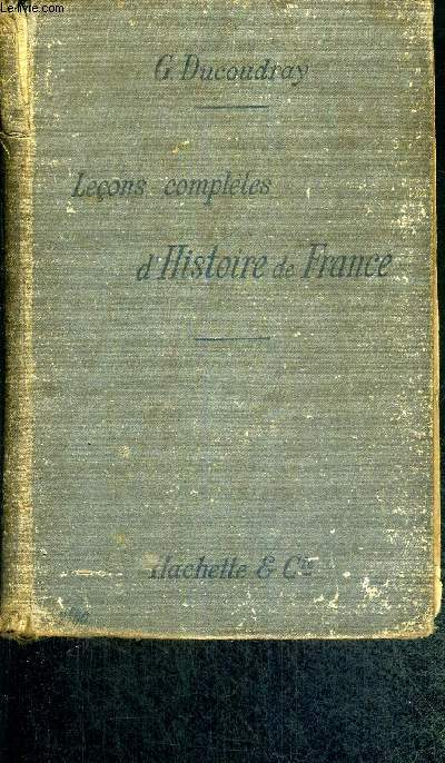 LECONS COMPLETES D'HISTOIRE DE FRANCE