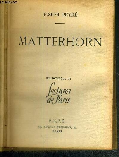 MATTERHORN -  BIBLIOTHEQUE DE LECTURES DE PARIS