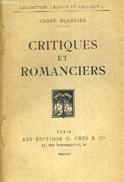 CRITIQUES ET ROMANCIERS - COLLECTION ESSAIS ET CRITIQUE