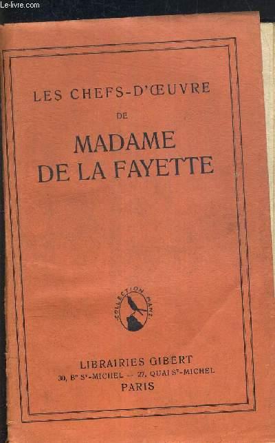 LES CHEFS-D'OEUVRE DE MADAME DE LA FAYETTE - LA PRINCESSE DE CLEVES - HENRIETTE D'ANGLETERRE - MEMOIRES DE LA COUR DE FRANCE - COLLECTION MANZ