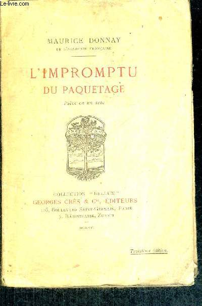 L'IMPROMPTU DU PAQUETAGE - PIECE EN 1 ACTE / DE LA COLLECTION BELLUM -