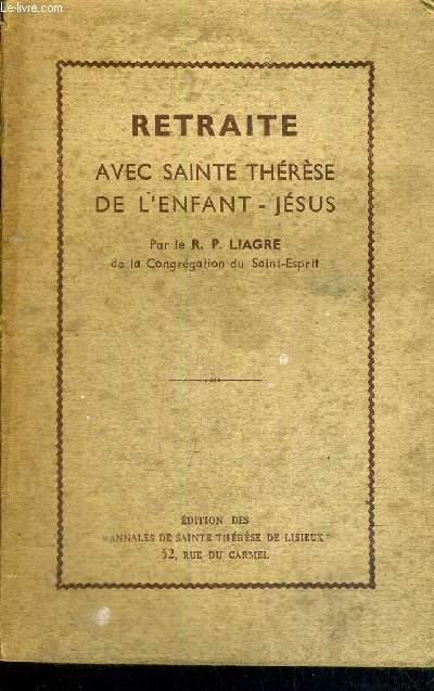 RETRAITE AVEC SAINTE THERESE DE L'ENFANT JESUS
