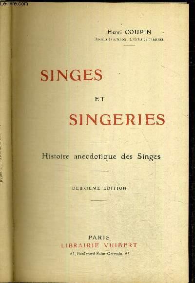 SINGES ET SINGERIES - HISTOIRE ANECDOTIQUE DES SINGES