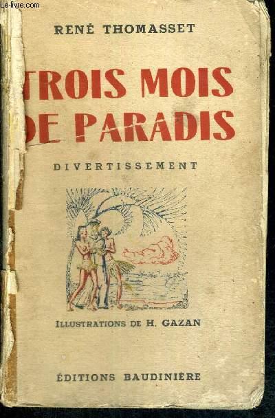 TROIS MOIS DE PARADIS - DIVERTISSEMENT