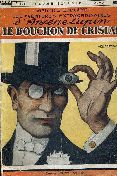 LE BOUCHON DE CRISTAL - AVENTURES DE EXTRAORDINAIRES D'ARSENE LUPIN