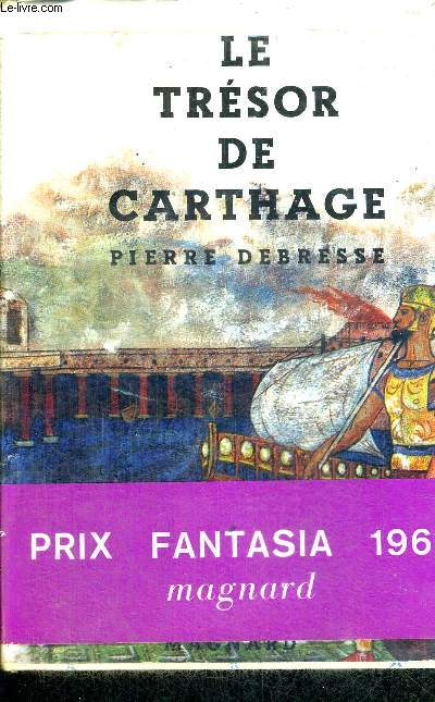 LE TRESOR DE CARTHAGE - COLLECTION FANTASIA