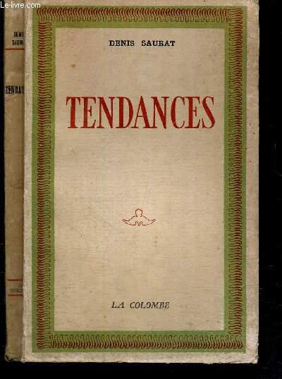 TENDANCES - IDEES FRANCAISES : DE MOLIERE A PROUST