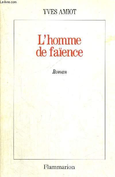 L'HOMMES DE FAÏENCE