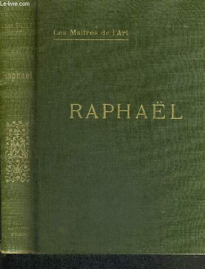 RAPHAEL - COLLECTION LES MAITRES DE L'ART