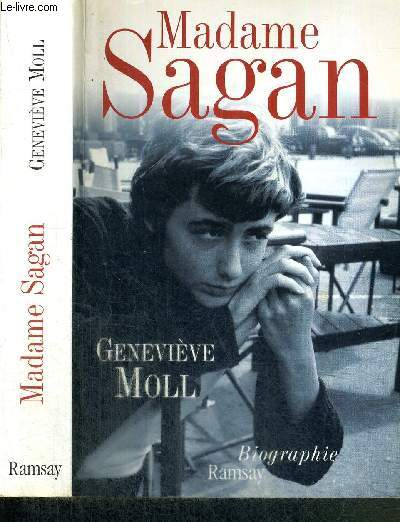 MADAME SAGAN - A TOMBEAU OUVERT - BIOGRAPHIE