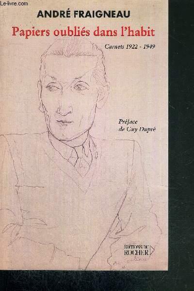 PAPIERS OUBLIES DANS L'HABIT - CARNETS 1922-1949