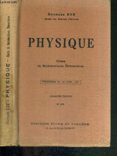 PHYSIQUE - CLASSE DE MATHEMATIQUES ELEMENTAIRES - N°229