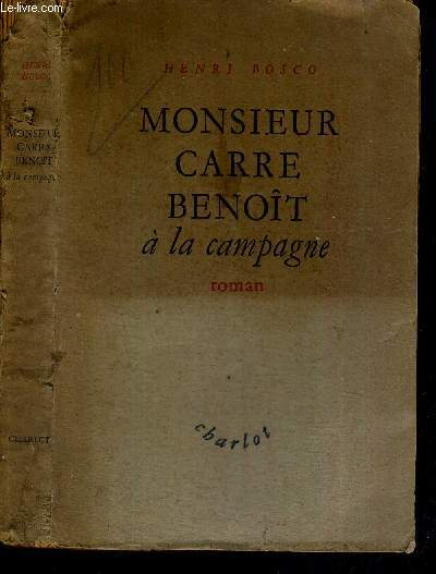 MONSIEUR CARRE BENOIT A LA CAMPAGNE