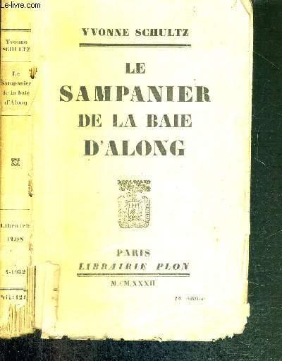 LE SAMPANIER DE LA BAIE D'ALONG