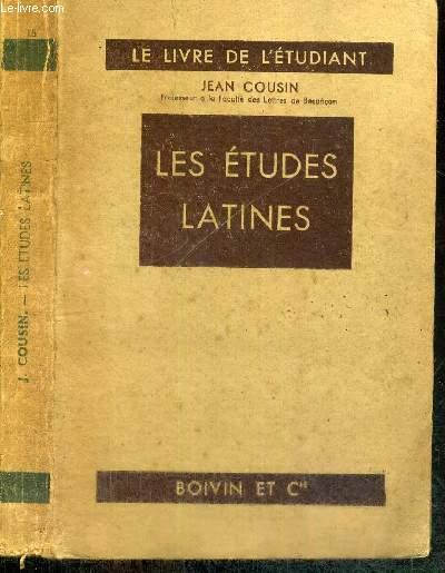 LES ETUDES LATINES - LE LIVRE DE L'ETUDIANT