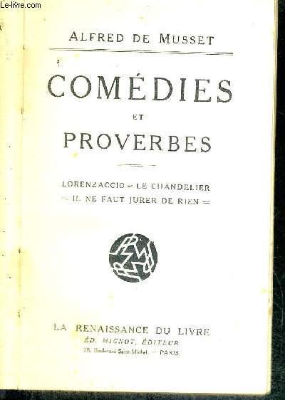 COMEDIES ET PROVERBES - TOME 2 - LORENZACCIO - LE CHANDELIER - IL NE FAUT JURER DE RIEN