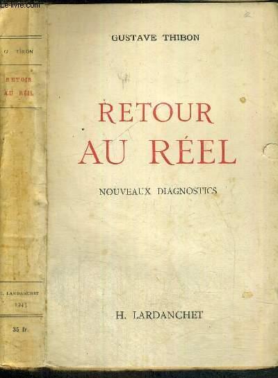 RETOUR AU REEL - NOUVEAUX DIAGNOSTICS
