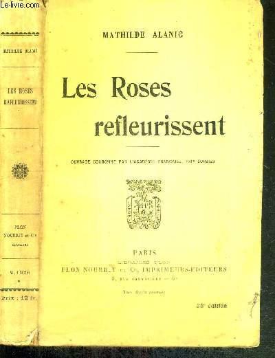 LES ROSES REFLEURISSENT