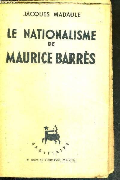 LA NATIONALISME DE MAURICE BARRES
