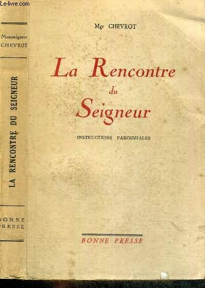 LA RENCONTRE DU SEIGNEUR - INSTRUCTIONS PAROISSIALES
