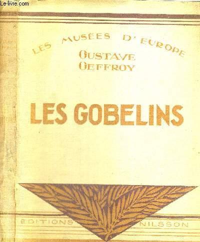 LES GOBELINS - LES MUSEES D'EUROPE