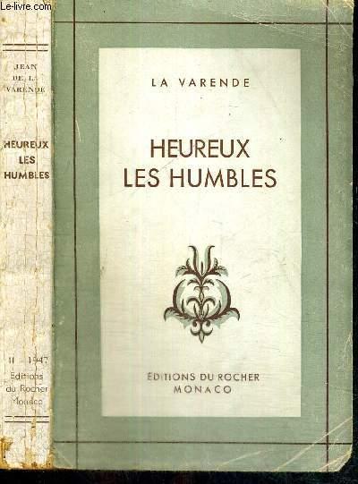 HEUREUX LES HUMBLES - NOUVELLES