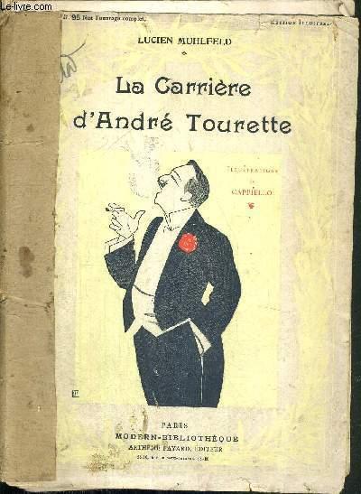 LA CARRIERE D'ANDRE TOURETTE
