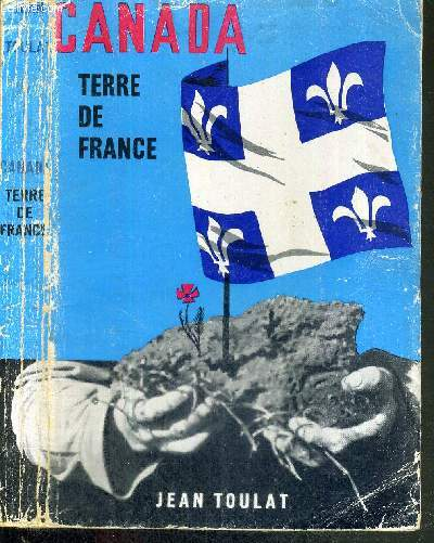 CANADA - TERRE DE FRANCE