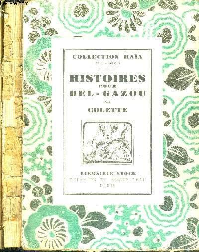 HISTOIRE POUR BEL-GAZOU - SERIE B. - N°XIV - COLLECTION MAIA -