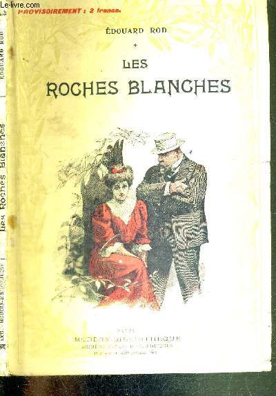 LES ROCHES BLANCHES - EDITION ILLUSTREE
