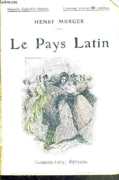 LE PAYS LATIN - NOUVELLE COLLECTION ILLUSTREE