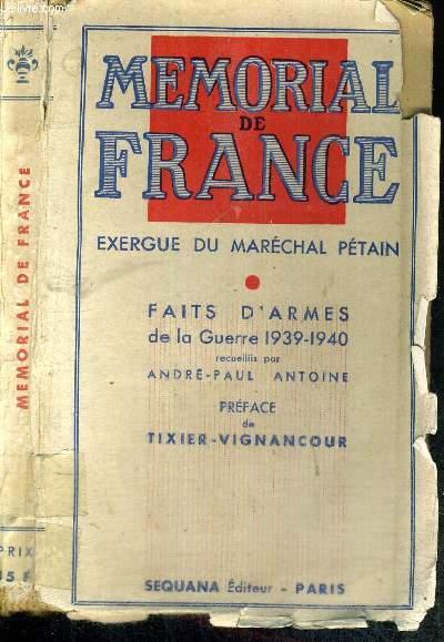 MEMORIAL DE FRANCE - FAITS D'ARMES DE LA CAMPAGNE 1939-1940 - EXERGUE DU MARECHAL PETAIN