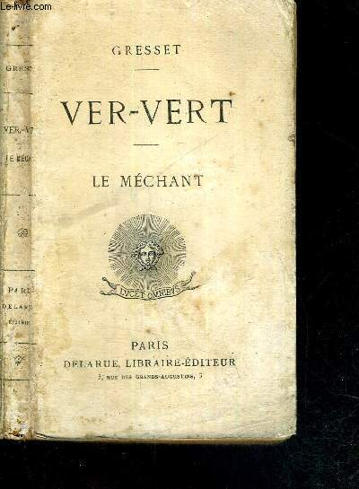 VER-VERT - LE MECHANT