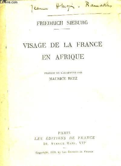 VISAGE DE LA FRANCE EN AFRIQUE
